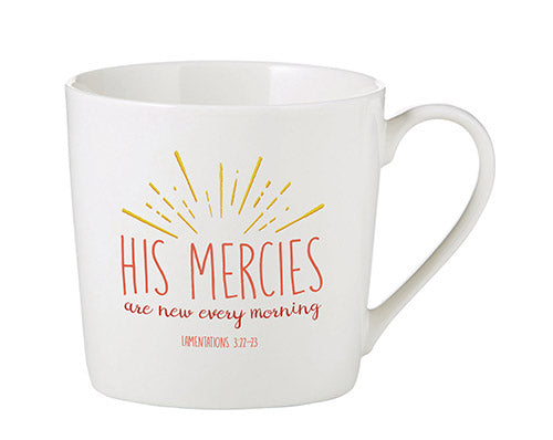 Inspirational Mug - His Mercies Are New Every Morning - Lamentations 3:22-23