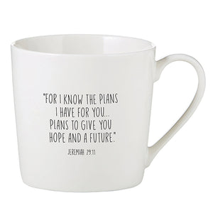 Inspirational Mug - I Know the Plans I Have For You - Jeremiah 29:11