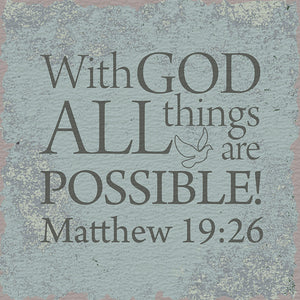 Tabletop Inspirational Plaque: With God All Things Are Possible - Tabletop Decor