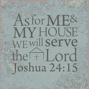 Tabletop Inspirational Plaque: As for Me and My House We Will Serve the Lord - Tabletop Decor
