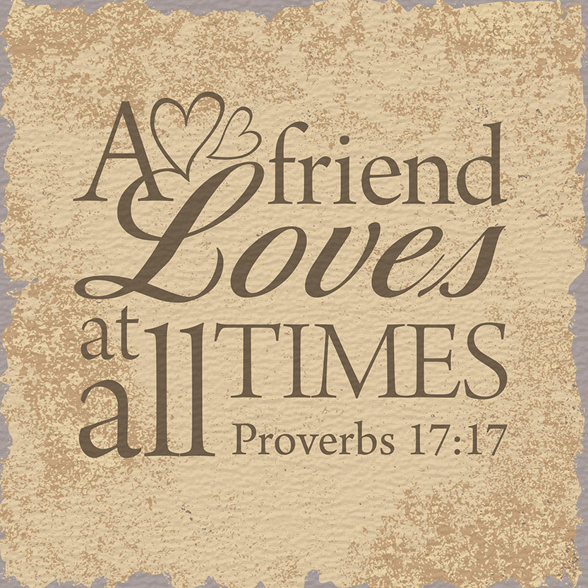 Tabletop Inspirational Plaque: A Friend Loves At All Times - Tabletop Decor