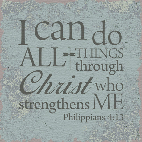 Tabletop Inspirational Plaque: I Can Do All Things Through Christ... Tabletop Decor