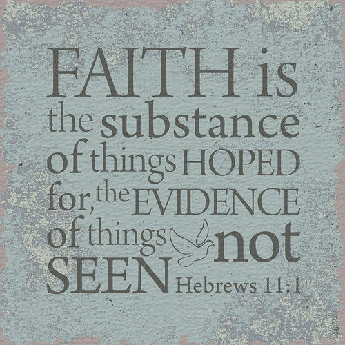 Tabletop Inspirational Plaque: Faith is the Substance... Tabletop Decor