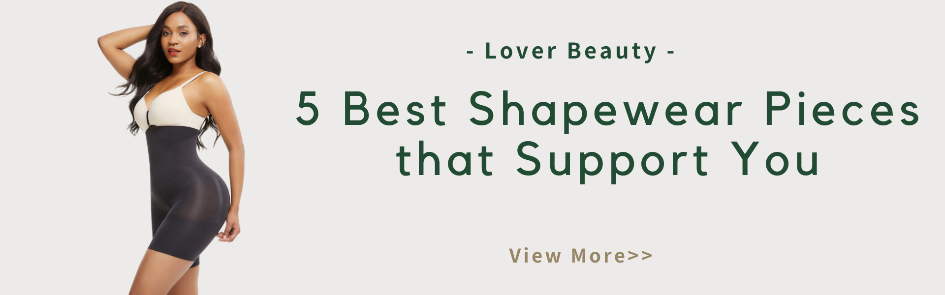 5 Best Shapewear Pieces that Support You