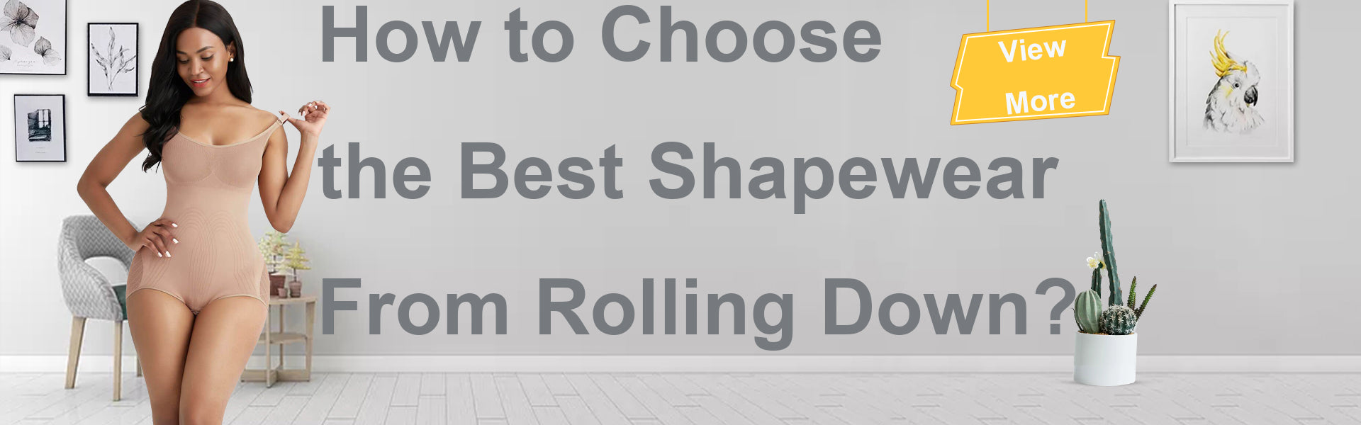 How to Choose the Best Shapewear From Rolling Down?