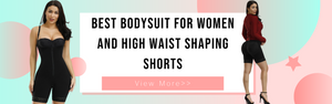 Best Bodysuit for Women and High Waist Shaping Shorts