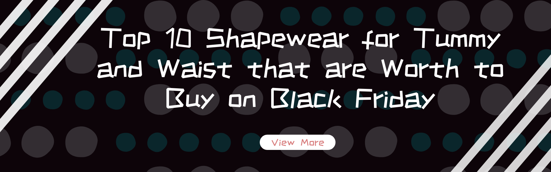 Top 10 Shapewear for Tummy and Waist that are Worth to Buy on Black Friday