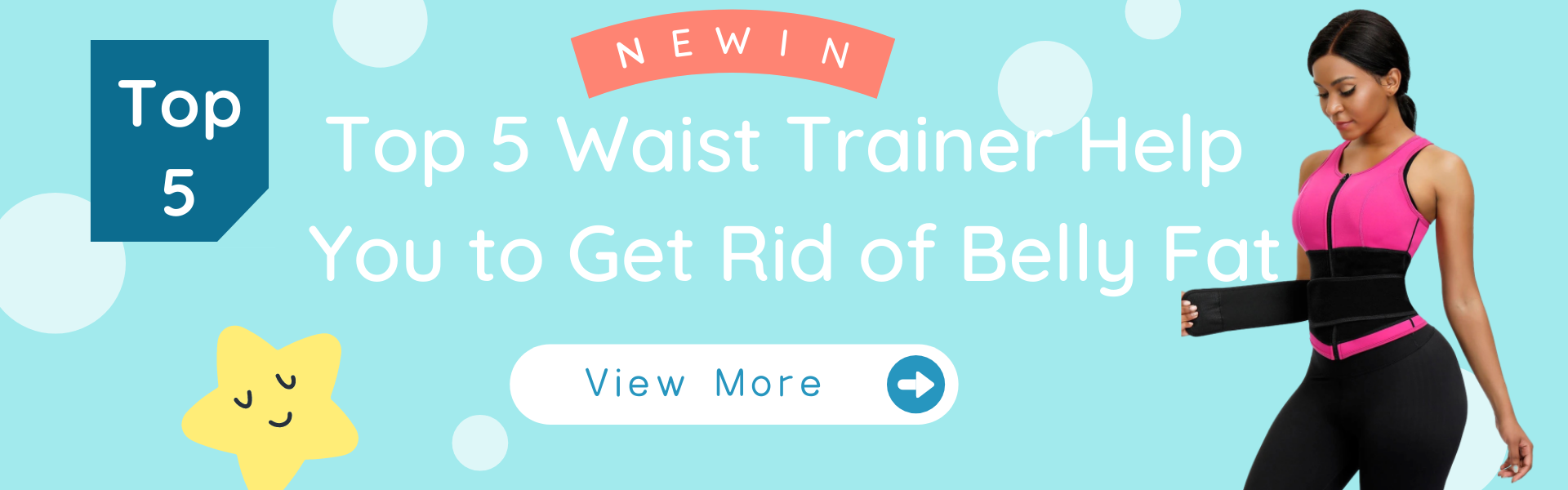 Top 5 Waist Trainer Help You to Get Rid of Belly Fat
