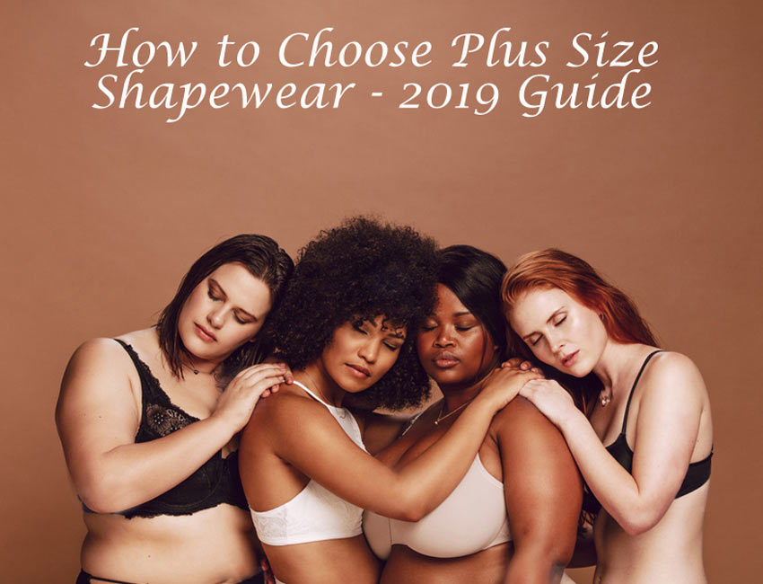 Plus Size Shapewear-Loverbeauty 2019 Guide