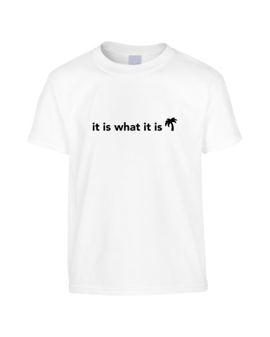 Love Island Quotes 'It Is What It Is' T-Shirt (Unisex)