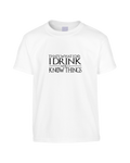 That's What I Do Game Of Thrones T-Shirt (Unisex)