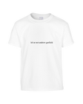Lol, You're Not Andrew Garfield T-Shirt  (Unisex)
