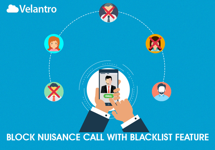 BLOCK NUISANCE CALLS WITH BLACKLIST FEATURE