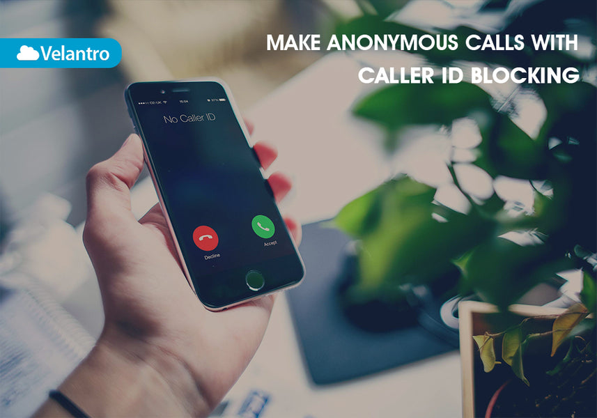 KEEP YOUR CALLER ID SECRET WITH CALLER ID BLOCKING