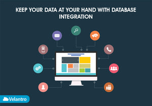 KEEP YOUR DATA AT YOUR HAND WITH DATABASE INTEGRATION