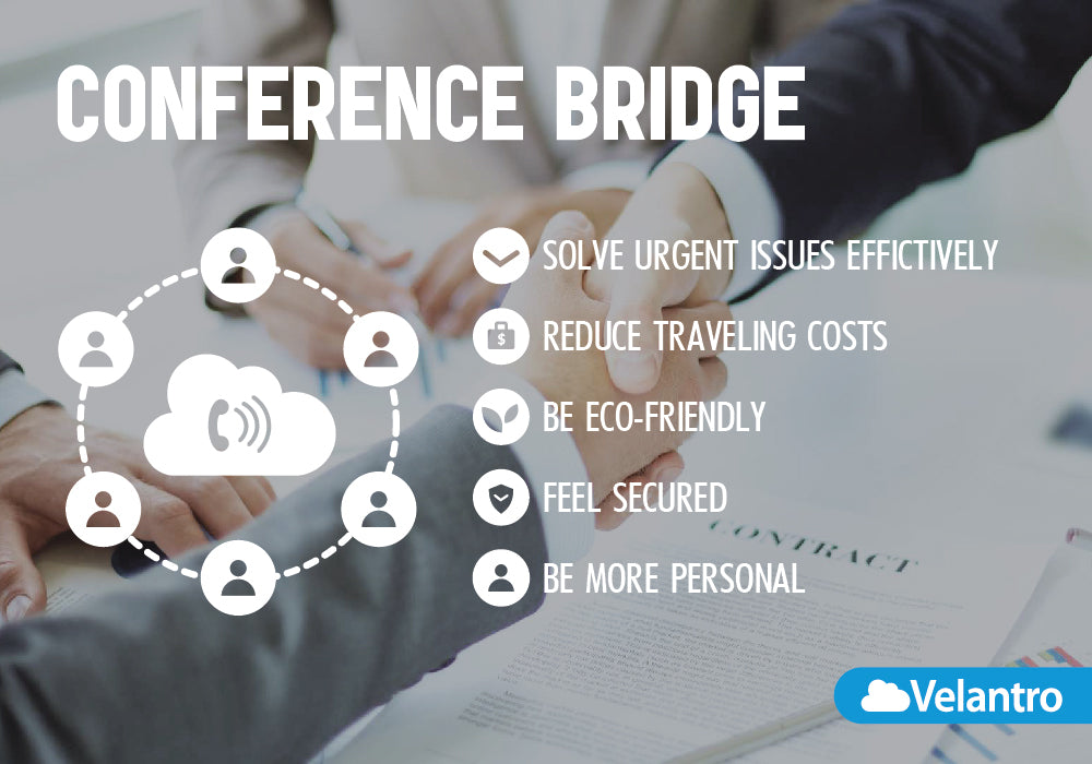 Conference bridge benefits