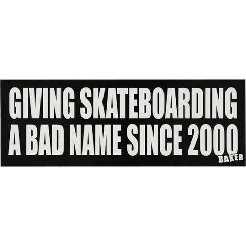 BAKER BAD NAME BUMPER STICKER
