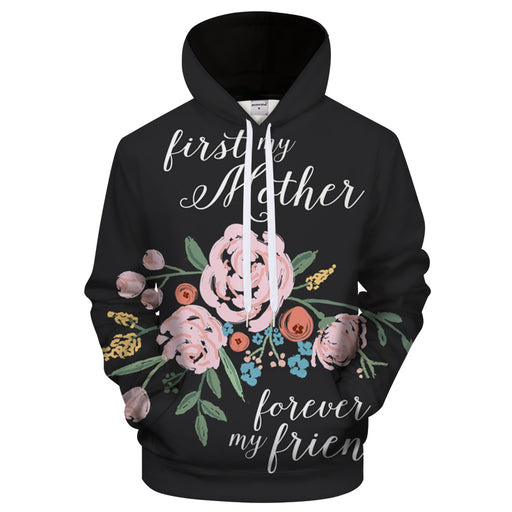 First Mother Forever Friend 3D Sweatshirt Hoodie Pullover