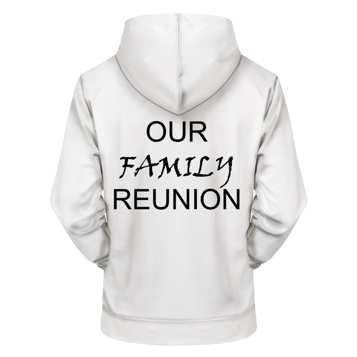 Family Reunion 3D - Sweatshirt, Hoodie, Pullover