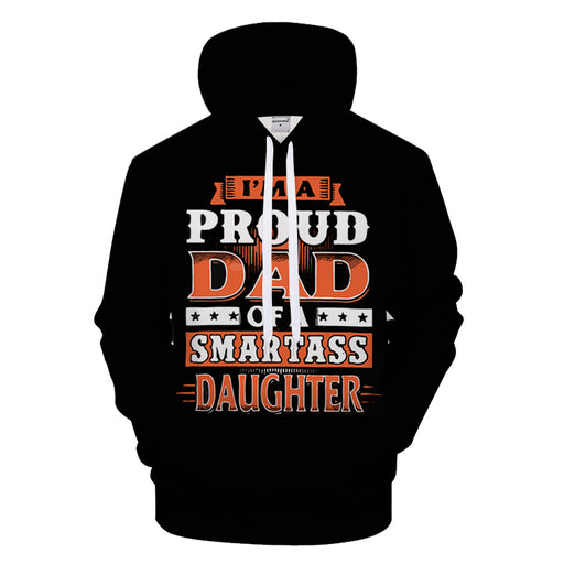 Proud Dad Of A Daughter 3D - Sweatshirt, Hoodie, Pullover