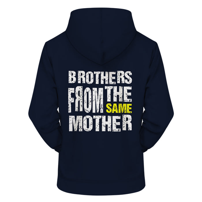 Brother From The Same Mother 3D - Sweatshirt, Hoodie, Pullover