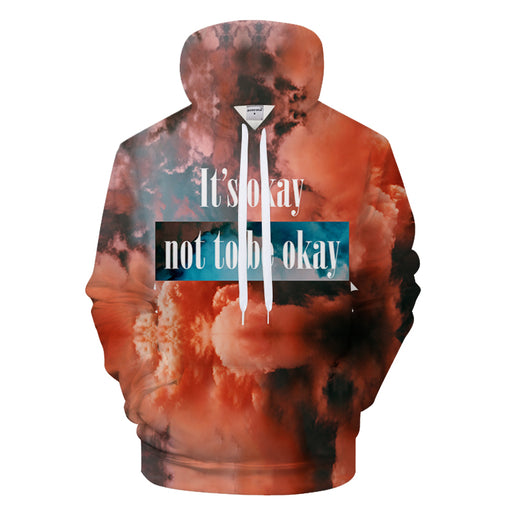 It's Okay 3D - Sweatshirt, Hoodie, Pullover