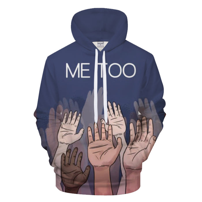 Together We Stand Me Too 3D - Sweatshirt, Hoodie, Pullover