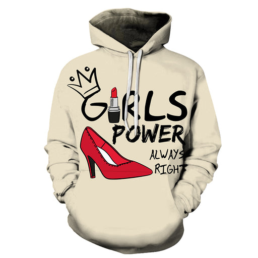 Always Right Girl Power 3D - Sweatshirt, Hoodie, Pullover