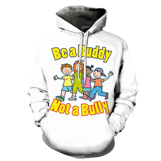 Be A Buddy Awareness 3D - Sweatshirt, Hoodie, Pullover