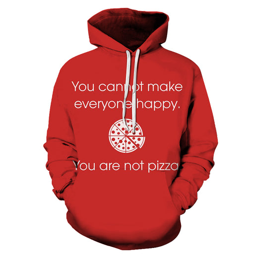 You Are Not Pizza 3D Hoodie Sweatshirt Pullover