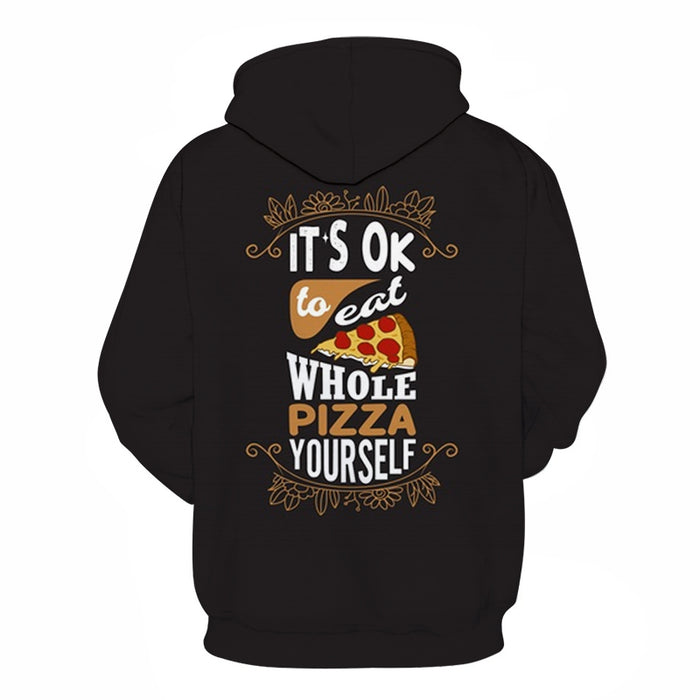 Eat Whole Pizza 3D Hoodie Sweatshirt Pullover