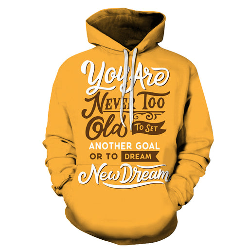 New Dreams Positive Quote 3D Hoodie Sweatshirt Pullover