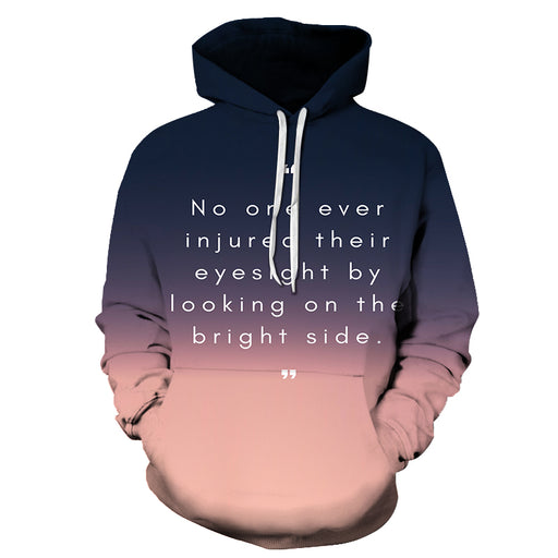Bright Side Positive Quote 3D Hoodie Sweatshirt Pullover