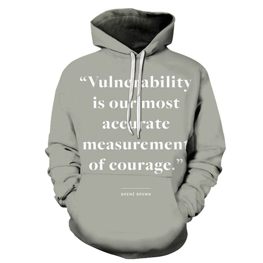 Courage Positive Quote 3D Hoodie Sweatshirt Pullover