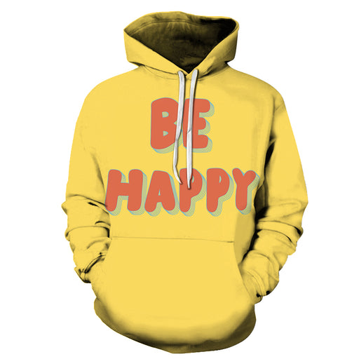 Be Happy Positive Quote 3D Hoodie Sweatshirt Pullover
