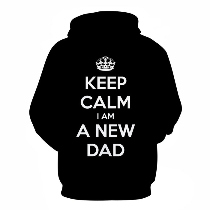 I Am A New Dad 3D - Sweatshirt, Hoodie, Pullover
