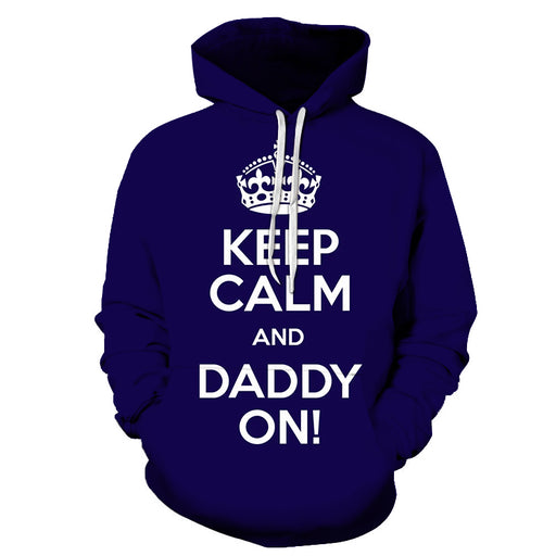 Keep Calm Dad 3D - Sweatshirt, Hoodie, Pullover