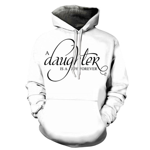 Daughter Joy Forever Dad 3D - Sweatshirt, Hoodie, Pullover