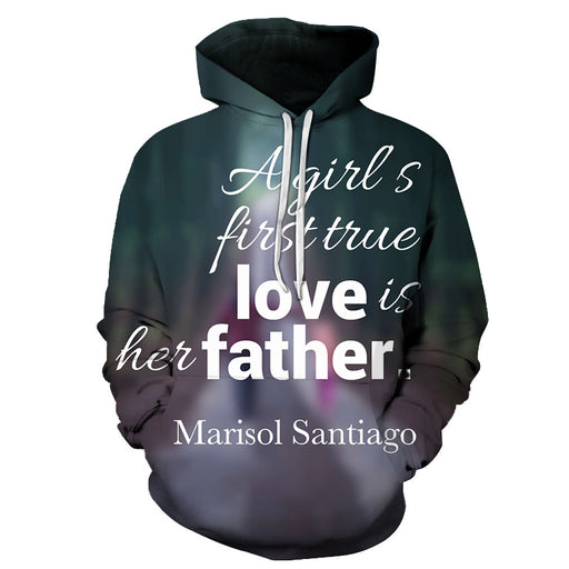 Girl's First True Love Dad 3D - Sweatshirt, Hoodie, Pullover