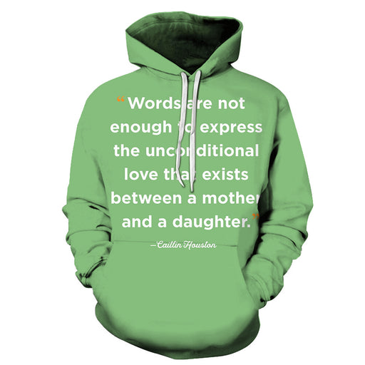 Words Are Not Enough Mother Love 3D - Sweatshirt, Hoodie, Pullover