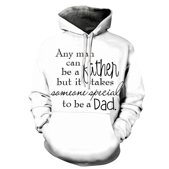 Dad You are Special 3D - Sweatshirt, Hoodie, Pullover