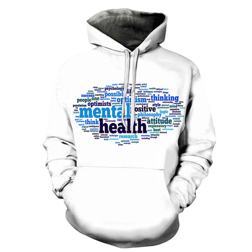 Mental Health Comes First  3D - Sweatshirt, Hoodie, Pullover