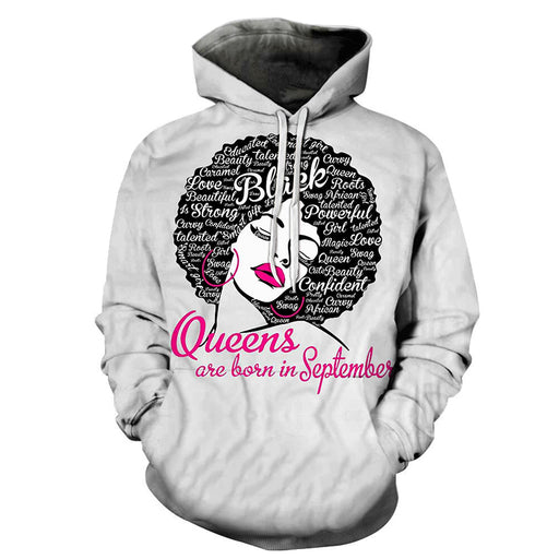 Queens are born in September 3D - Sweatshirt, Hoodie, Pullover