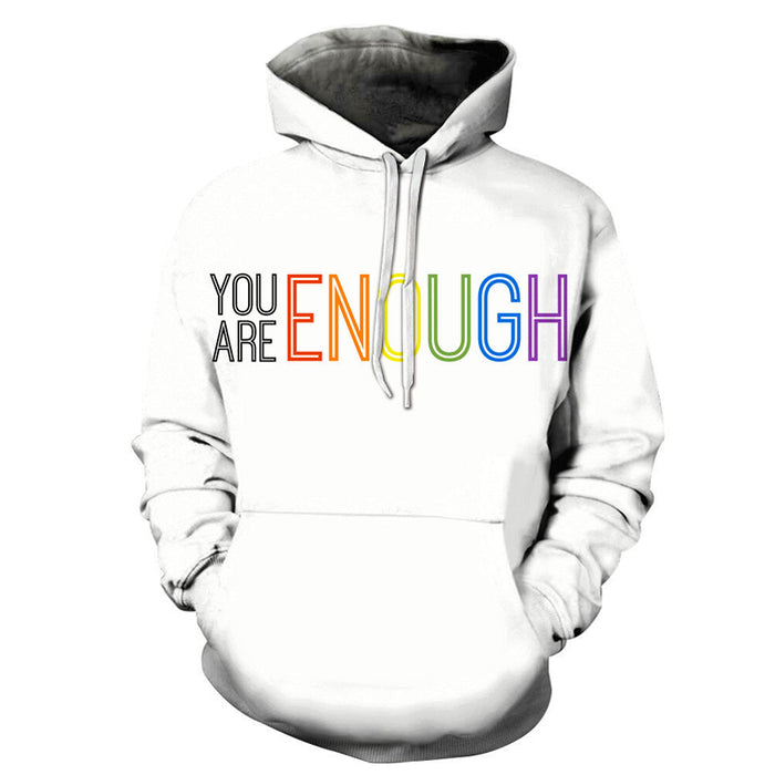 You are Enough 3D - Sweatshirt, Hoodie, Pullover