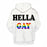 The Hella Gay 3D - Sweatshirt, Hoodie, Pullover