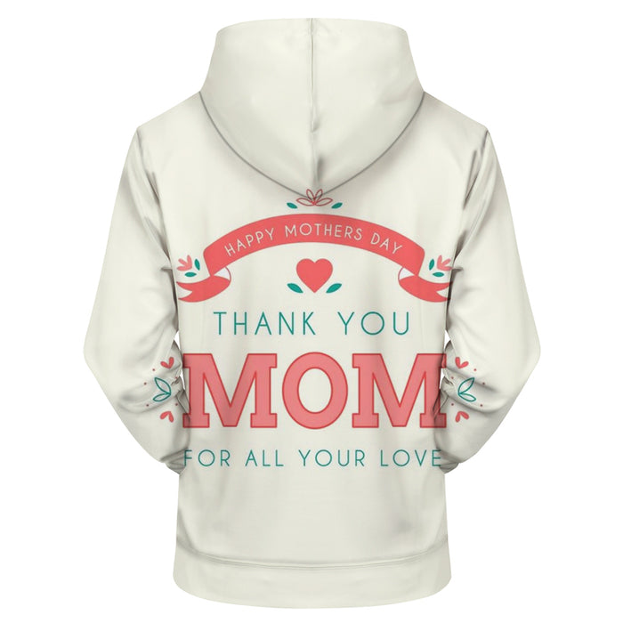 Thank You Mom 3D Hoodie Sweatshirt Pullover