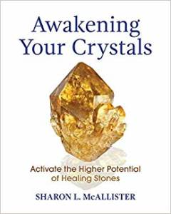 Book - Awakening Your Crystals