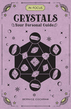 Load image into Gallery viewer, Book - Crystals In Focus: Your Personal Guide - Gina's Charms