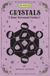 Book - Crystals In Focus: Your Personal Guide - Gina's Charms