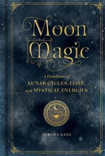 Load image into Gallery viewer, Book - Moon Magic by Aurora Kane - Gina's Charms